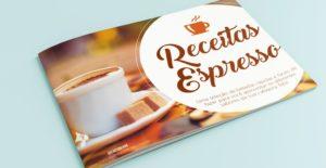 E-book GRÁTIS: Receitas fáceis e deliciosas para fazer com sua cafeteira Três